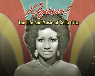 Azucar The Life and Music of Celia Cruz