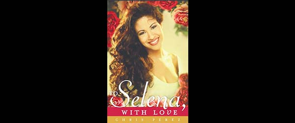 Book Review: To Selena with Love