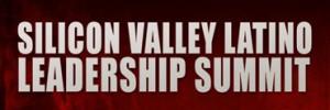 Silicon Valley Latino Leadership Summit
