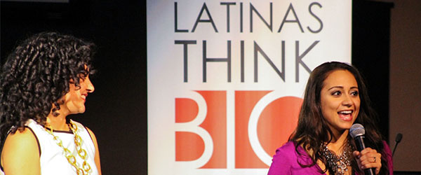Latinas Think Big® Launches First Entrepreneurial Communities for Latinas