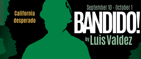 Luis Valdez's Bandido! at The Western Stage's Mainstage Theater 9/10/16-10/1/16