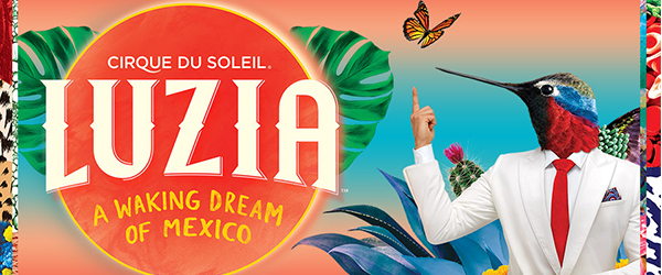 Cirque du Soleil's LUZIA a Waking Dream of Mexico