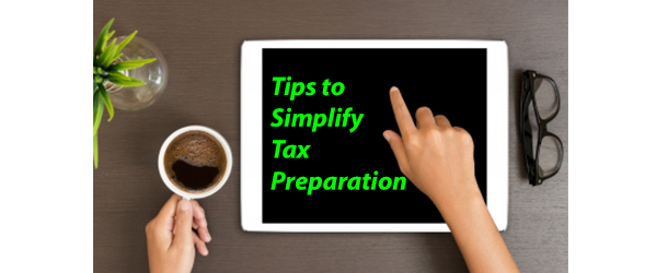 Tips to Simplify Tax Preparation