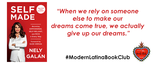 #ModernLatinaBookClub Features Self Made by Nely Galán