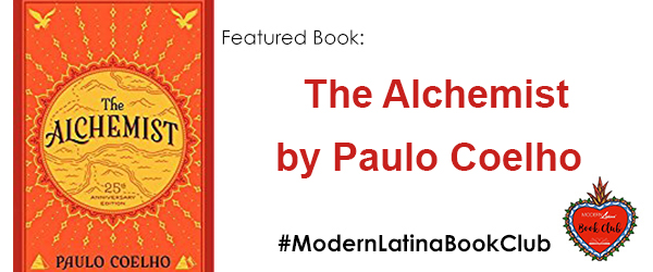 #ModernLatinaBookClub features The Alchemist by Paulo Coelho